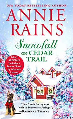 "Book Cover for ""Snowfall on Cedar Trail"" by Annie Rains"