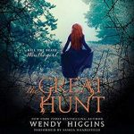 "Audiobook Cover for ""The Great Hunt"" by Wendy Higgins"