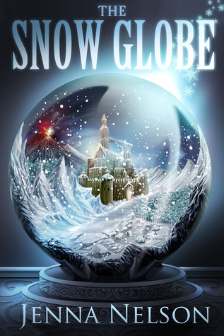 "Book Cover for ""The Snow Globe"" by Jenna Nelson"