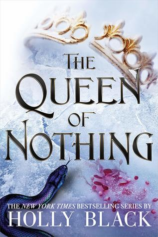 """Book Cover for """"The Queen of Nothing"""" by Holly Black"""