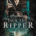 "Book Cover for ""Stalking Jack the Ripper"" by Kerri Maniscalco"