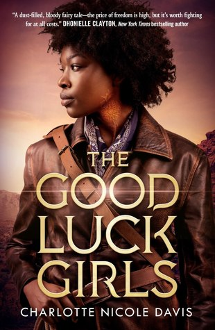 """Book Cover for """"The Good Luck Girls"""" by Charlotte Nicole Davis"""