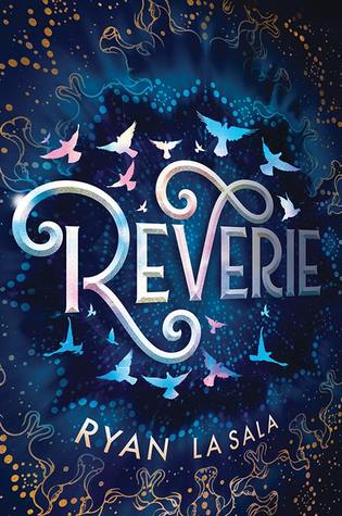 """Book Cover for """"Reverie"""" by Ryan La Sala"""