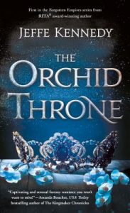 "Book Cover for ""The Orchid Throne"" by Jeffe Kennedy"