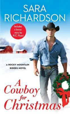 "Book Cover for ""A Cowboy for Christmas"" by Sara Richardson"