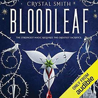 """Audiobook Cover for """"Bloodleaf"""" by Crystal Smith"""