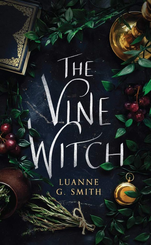 "Book Cover ""The Vine Witch"" by Luanne G. Smith"