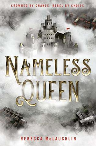 "Book Cover for ""Nameless Queen"" by Rebecca McLaughlin"