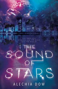 "Book Cover for ""The Sound of Stars"" by Alechia Dow"
