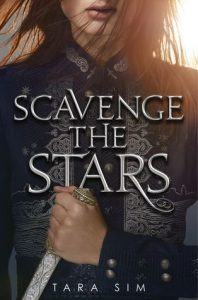 "Book Cover for ""Scavenge the Stars"" by Tara Sim"