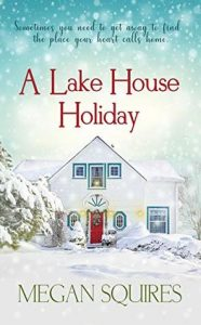 "Book Cover for ""A Lake House Holiday"" by Megan Squires"