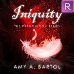 "Audiobook Cover for ""Iniquity"" by Amy A. Bartol"