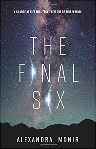 "Book Cover for ""The Final Six"" by Alexandra Monir"