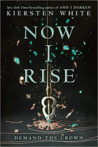 "Book Cover for ""Now I Rise"" by Kiersten White"