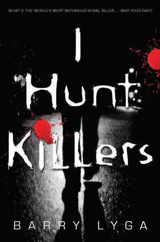 "Book Cover for ""I Hunt Killers"" by Barry Lyga"