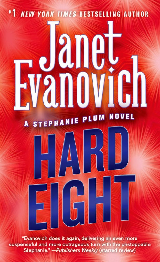 "Book Cover for ""Hard Eight"" by Janet Evanovich"