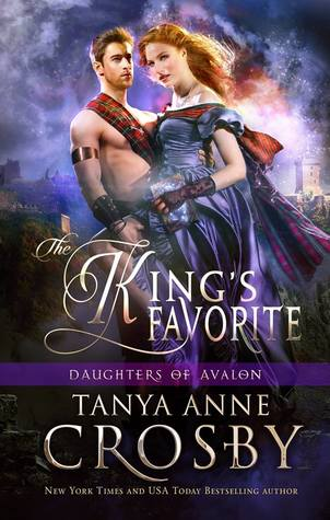 The King's Favorite by Tanya Anne Crosby