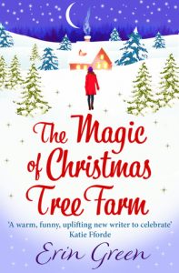 "Book Cover for ""The Magic of Christmas Tree Farm"" by Erin Green"
