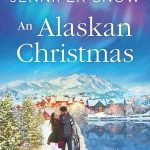 "Book Cover for ""An Alaskan Christmas"" by Jennifer Snow"