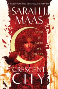 "Book Cover for ""House of Earth and Blood"" by Sarah J. Maas"