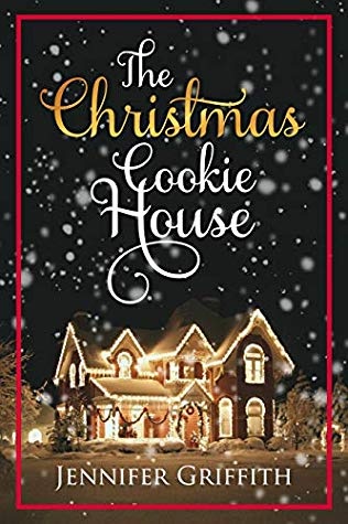 "Book Cover for ""The Christmas Cookie House"" by Jennifer Griffith"