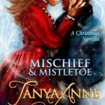 "Book Cover for ""Mischief & Mistletoe"" by Tanya Anne Crosby"
