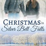 "Book Cover for ""Christmas in Silver Bell Falls"" by Samantha Chase"
