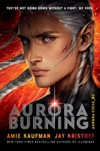 "Book Cover for ""Aurora Burning"" by Amie Kaufman and Jay Kristoff"