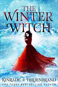 """Book Cover for """"The Winter Witch"""" by Karpov Kinrade and Heather Hildenbrand"""