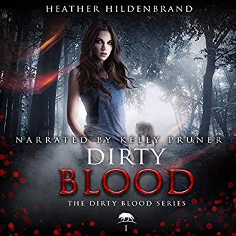 "Audiobook Cover for ""Dirty Blood"" by Heather Hildenbrand"