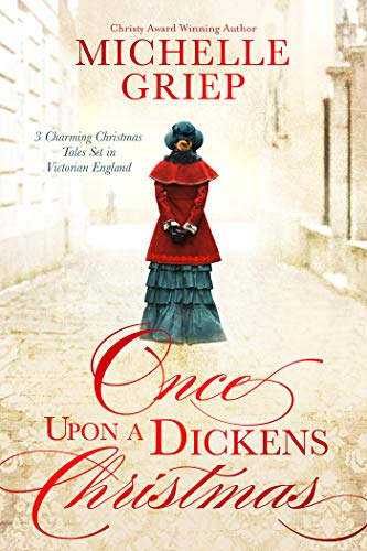 "Book Cover for ""Once Upon a Dickens Christmas"" by Michelle Griep"
