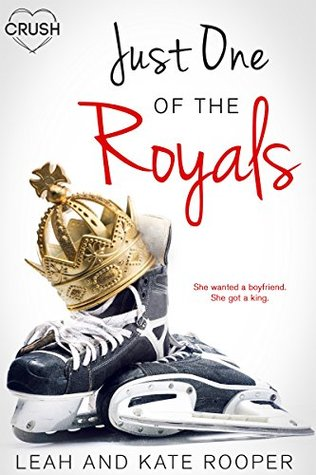 Just One of the Royals by Leah and Kate Rooper