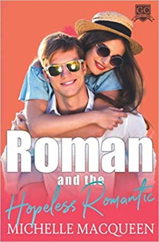 Review: Roman and the Hopeless Romantic by Michelle MacQueen