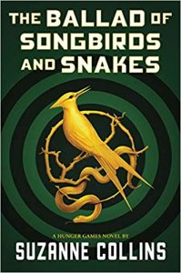 "Book Cover for ""The Ballad of Songbirds and Snakes"" by Suzanne Collins"