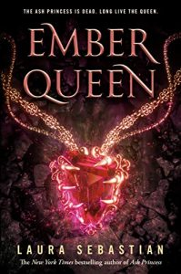 "Book Cover for ""Ember Queen"" by Laura Sebastian"