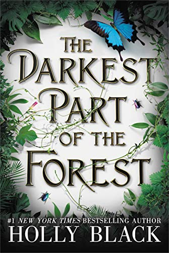 "Book Cover for ""The Darkest Part of the Forest"" by Holly Black"