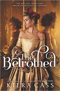 "Book Cover for ""The Betrothed"" by Kiera Cass"