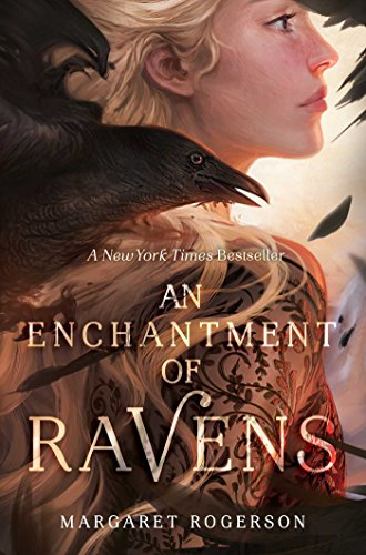 "Book Cover for ""An Enchantment of Ravens"" by Margaret Rogerson"