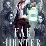 "Book Cover for ""Fae Hunter"" by Sarah K. L. Wilson"