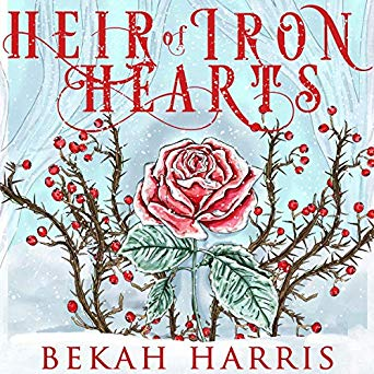 "Audiobook Cover for ""Heir of Iron Hearts"" by Bekah Harris"