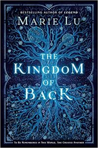 "Book Cover for ""The Kingdom of Back"" by Marie Lu"