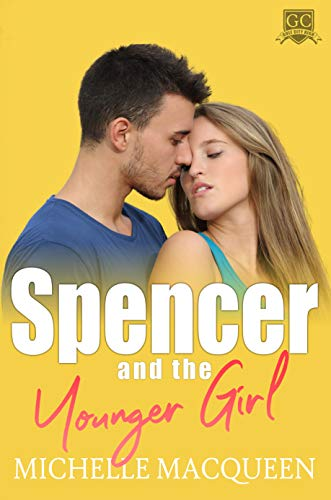 Spencer and the Younger Girl by Michelle MacQueen