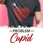 "Book Cover for ""The Problem with Cupid"" by Robin Daniels"