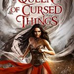 "Book Cover for ""The Queen of Cursed Things"" by S.M. Gaither"