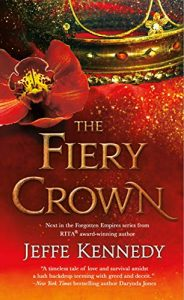 """Book Cover for """"The Fiery Crown"""" by Jeffe Kennedy"""