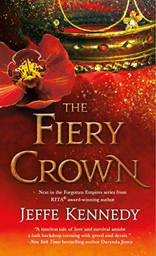 "Book Cover for ""The Fiery Crown"" by Jeffe Kennedy"