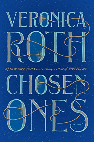 "Book Cover for ""Chosen Ones"" by Veronica Roth"