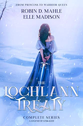 "Book Cover for ""The Lochlann Treaty: Complete Series"" by Robin D. Mahle & Elle Madison"