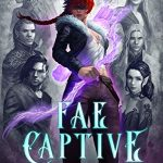 "Book Cover for ""Fae Captive"" by Sarah K.L. Wilson"