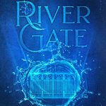 "Book Cover for ""River Gate"" by Kay L. Moody"